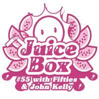 Juicebox Show #55 With John Kelly pt 1: nu disco pt2: breaks