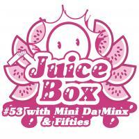 Juicebox Show #53 With Mini Da Mix