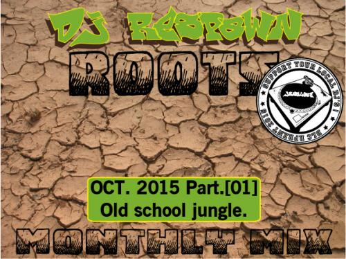 Dj Respawn ROOTS : Month mix OCT. part01