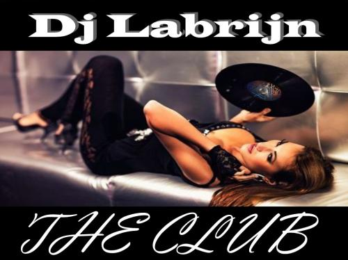 Dj Labrijn - The Club