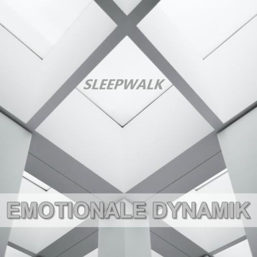 Sleepwalk - Emotionale Dynamik