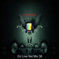 DJ Live Set Mix 36