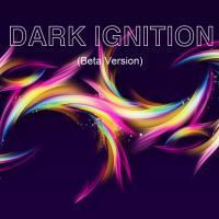 Dark Ignition