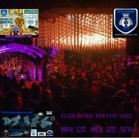 DJ IZE IN THE MIX FOR YOU @DJ_IZE  #SFRFAM