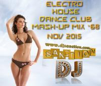 ♫ Best ★ Electro House Dance Club ★ Mashup Mix #68★ Nov 2015 ★  DJSANCTION ♫