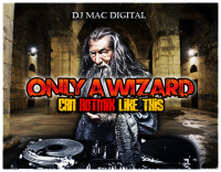 Only A Wizard Can Hotmix Like This by (Dj MAc Digital)