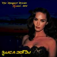 The Deepest Dream vol. 004