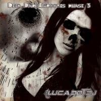 Deep Dark Grooves Phase 3
