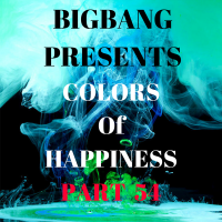 Bigbang Presents Colors Of Happiness Part 54 (07-12-2015)