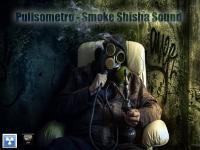 PULLSOMETRO - Smoke Shisha Sound
