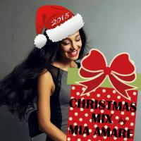 Mia Amare Christmas Mix 2015