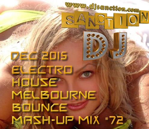 ♫ Best ★ Electro House Dance Club ★ Mashup Mix #72★ DEC 2015 ★  DJSANCTION ♫