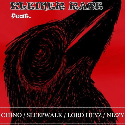 CHINO-KLEINER RABE feat. SLEEPWALK/LORD HEYZ/NIZZY