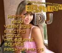 ♫ Best ★ Electro House Dance Club ★ Mashup Mix #75★ JAN 2016 ★  DJSANCTION ♫