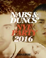 NABS & DUNCS' NYE PARTY 2016 FEAT. N.I DJ