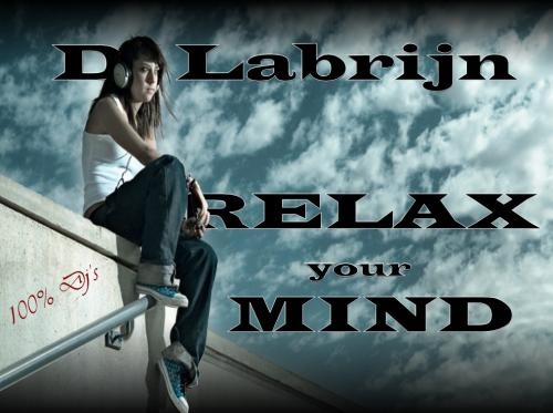 Dj Labrijn - Relax your Mind