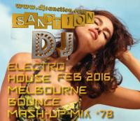 ♫ Best ★ Electro House Dance Club ★ Mashup Mix #78★ FEB 2016 ★  DJSANCTION ♫