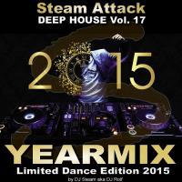 Yearmix - best of 2015 - Steam Attack Deep House Mix Vol. 17
