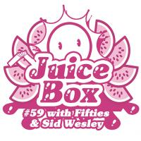Juicebox Show #59 with Sid Wesley