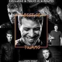 Joseph Knight aka GNTLMN - Best of Tujamo (16 tracks in 16 minutes)
