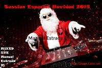 Session Navidad Manuel Estrada Dj