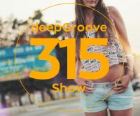 deepGroove Show 315