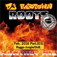 Dj_Respawn ROOTS month mix Feb. Part.3