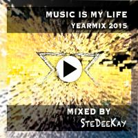 Music Is My Life Yearmix 2015 CD1