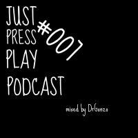 Just Press Play Podcast #007 (2016.02.26.)