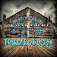 Tribalo 40 XXX