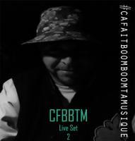 CFBBTM Live Set 2