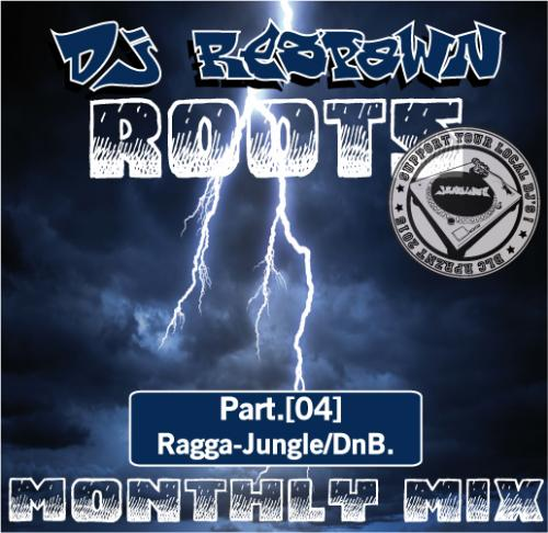 Dj Respawn ROOTS Month mix Part.4