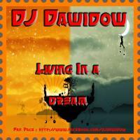 DJ Dawidow - Living In A Dream (March 2016@Hands Up Mix)