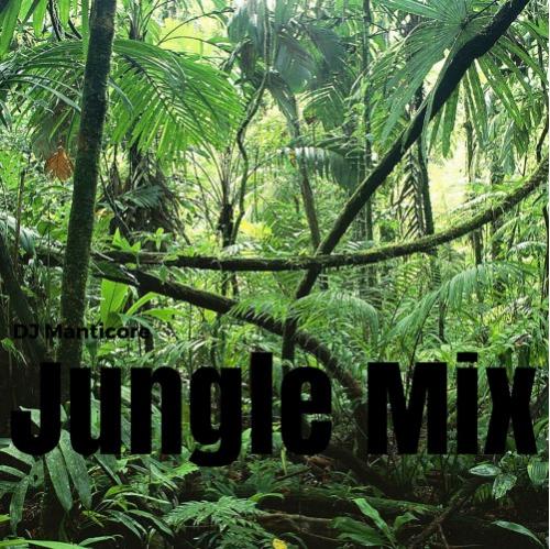 DJ Manticore Presents: The Jungle Mixtape