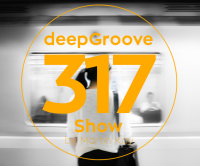 deepgroove Show 318