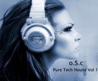 o.S.c Pure Tech House Vol 1