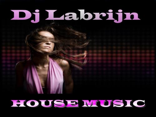 Dj Labrijn - House Music