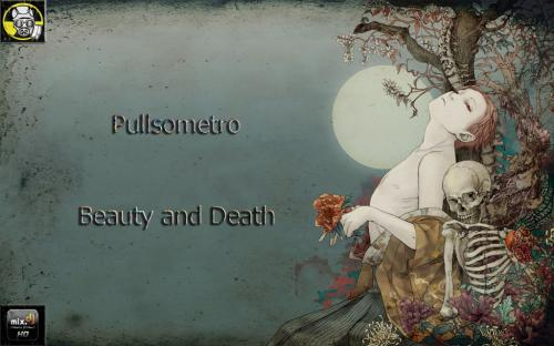 PULLSOMETRO - Beauty and Death
