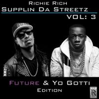 Supplin Da Streetz Vol 3 Future & Yo Gotti Edition