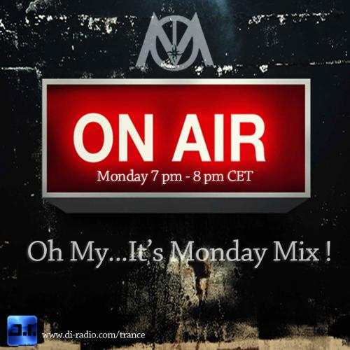 Oh My...It's Monday Mix ! Ep 8
