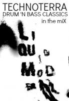 LIQUID MODERNITY - TECHNOTERRA DRUM 'N BASS CLASSICS MIX