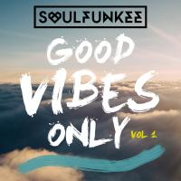 Good Vibes Only Vol 1