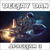 DeeJay Dan - SpaceJam 3 [2016]