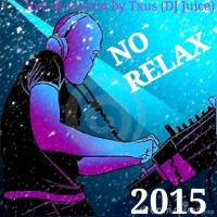 NO RELAX 2015