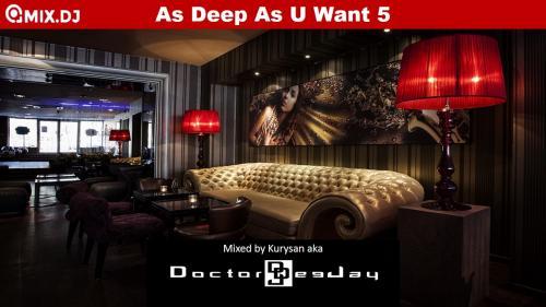 As Deep As U Want 5