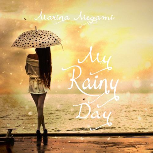 My Rainy Day