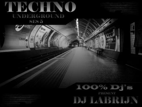Dj Labrijn - Techno Underground 5