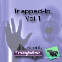 Trapped-In Vol 1 (Mixed By DJ Revitalise) (2014)