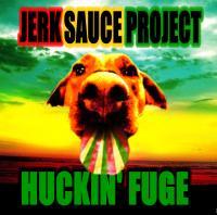 HUCKIN' FUGE