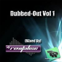 Dubbed-Out Vol 1 (Mixed By DJ Revitalise) (2012)